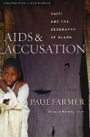 AIDS and Accusation: Haiti and the Geography of Blame, Updated with a New Preface (Paperback)