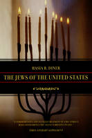 The Jews of the United States, 1654 to 2000 - Jewish Communities in the Modern World 4 (Paperback)