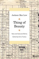 Thing of Beauty: New and Selected Works (Hardback)