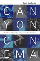 Canyon Cinema: The Life and Times of an Independent Film Distributor (Paperback)