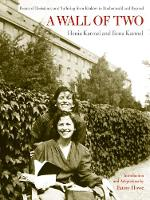 A Wall of Two: Poems of Resistance and Suffering from Krakow to Buchenwald and Beyond (Paperback)