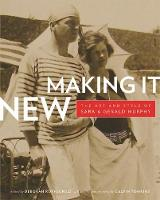 Making It New: The Art and Style of Sara and Gerald Murphy (Paperback)