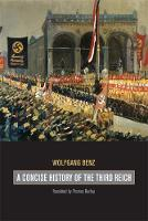 A Concise History of the Third Reich - Weimar & Now: German Cultural Criticism 39 (Paperback)