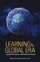Learning in the Global Era: International Perspectives on Globalization and Education (Paperback)