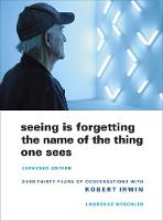 Seeing Is Forgetting the Name of the Thing One Sees: Expanded Edition (Paperback)