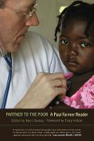 Partner to the Poor: A Paul Farmer Reader - California Series in Public Anthropology 23 (Paperback)