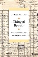 Thing of Beauty: New and Selected Works (Paperback)