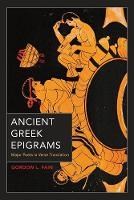 Ancient Greek Epigrams: Major Poets in Verse Translation (Paperback)