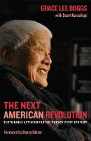 The Next American Revolution: Sustainable Activism for the Twenty-First Century (Hardback)