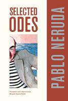 Selected Odes of Pablo Neruda - Latin American Literature and Culture 4 (Paperback)