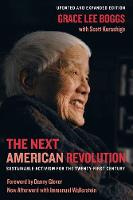 The Next American Revolution: Sustainable Activism for the Twenty-First Century (Paperback)