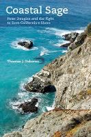 Coastal Sage: Peter Douglas and the Fight to Save California's Shore (Paperback)