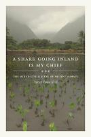 A Shark Going Inland Is My Chief: The Island Civilization of Ancient Hawai'i (Paperback)