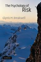 The Psychology of Risk: An Introduction (Paperback)