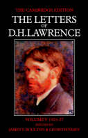 The Letters of D. H. Lawrence - The Cambridge Edition of the Letters of D. H. Lawrence Volume 5 (Paperback)