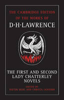 The First and Second Lady Chatterley Novels - The Cambridge Edition of the Works of D. H. Lawrence (Paperback)