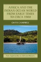 Africa and the Indian Ocean World from Early Times to Circa 1900 - New Approaches to African History (Paperback)