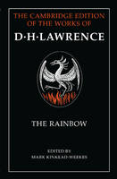 The Rainbow Parts 1 and 2: Pt.1 & 2 - Cambridge Edition of the Works of D. H. Lawrence (Paperback)