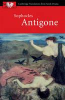 Sophocles: Antigone - Cambridge Translations from Greek Drama (Paperback)