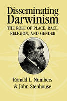 Disseminating Darwinism: The Role of Place, Race, Religion, and Gender (Paperback)