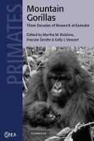Cambridge Studies in Biological and Evolutionary Anthropology: Mountain Gorillas: Three Decades of Research at Karisoke Series Number 27 (Paperback)