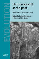 Cambridge Studies in Biological and Evolutionary Anthropology: Human Growth in the Past: Studies from Bones and Teeth Series Number 25 (Paperback)