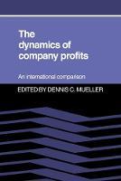 The Dynamics of Company Profits (Paperback)