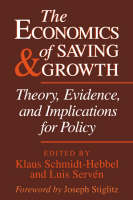 The Economics of Saving and Growth: Theory, Evidence, and Implications for Policy (Paperback)