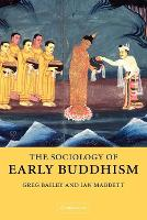 The Sociology of Early Buddhism (Paperback)