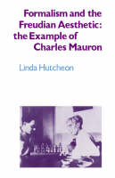 Formalism and the Freudian Aesthetic: The Example of Charles Mauron (Paperback)