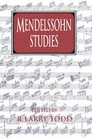 Cambridge Composer Studies: Mendelssohn Studies (Paperback)