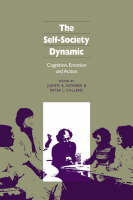 The Self-Society Dynamic: Cognition, Emotion and Action (Paperback)