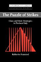 Cambridge Studies in Comparative Politics: The Puzzle of Strikes: Class and State Strategies in Postwar Italy (Paperback)