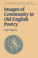 4d545147 Cambridge Studies in Anglo-Saxon England: Images of Community in Old  English Poetry Series