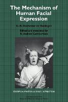 Studies in Emotion and Social Interaction: The Mechanism of Human Facial Expression (Paperback)