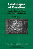 Studies in Emotion and Social Interaction: Landscapes of Emotion: Mapping Three Cultures of Emotion in Indonesia (Paperback)