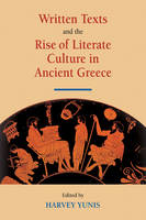 Written Texts and the Rise of Literate Culture in Ancient Greece (Paperback)