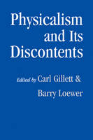Physicalism and its Discontents (Paperback)