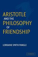 Aristotle and the Philosophy of Friendship (Paperback)