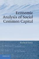Economic Analysis of Social Common Capital (Paperback)