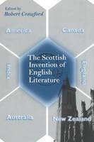 The Scottish Invention of English Literature (Paperback)