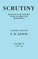 Scrutiny: A Quarterly Review 20 Volume Paperback Set 1932-53 Scrutiny: A Quarterly Review vol. 15 1947-48: 1947-48 Volume 15 (Paperback)