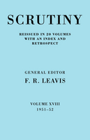 Scrutiny: A Quarterly Review 20 Volume Paperback Set 1932-53 Scrutiny: A Quarterly Review vol. 18 1951-52: 1951-52 Volume 18 (Paperback)