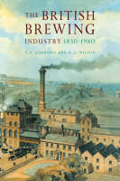 The British Brewing Industry, 1830-1980