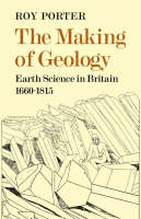 The Making of Geology: Earth Science in Britain 1660-1815 (Paperback)