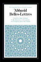 Abbasid Belles Lettres - The Cambridge History of Arabic Literature (Paperback)