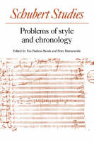 Schubert Studies: Problems of Style and Chronology (Paperback)