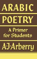 Arabic Poetry: A Primer for Students (Paperback)