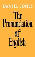 The Pronunciation of English (Paperback)