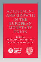 Adjustment and Growth in the European Monetary Union (Paperback)